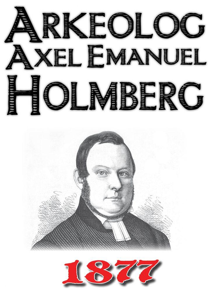 Book Cover: Arkeolog Axel Emanuel Holmberg