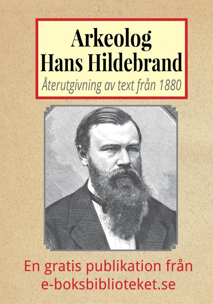 Book Cover: Biografi – Arkeologen Hans Hildebrand