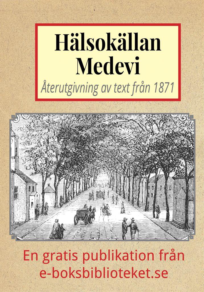 Book Cover: Skildring av hälsokällan Medevi