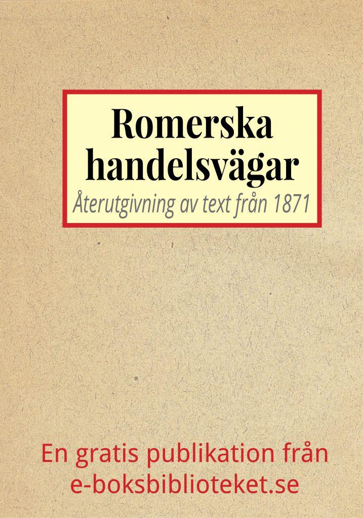 Book Cover: Romerska handelsvägarne till Norden