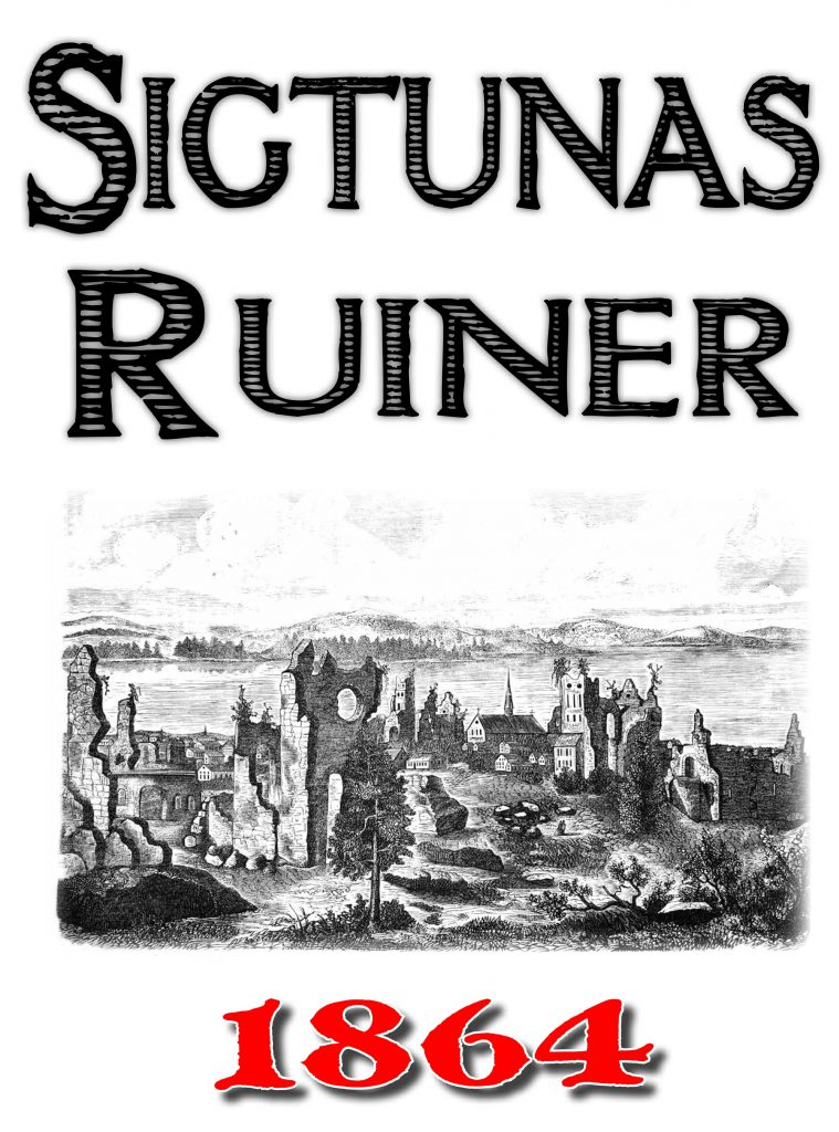 Book Cover: Skildring av Sigtunas ruiner år 1864
