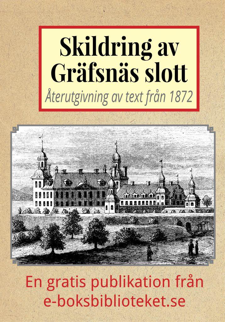 Book Cover: Skildring av Gräfsnäs slott