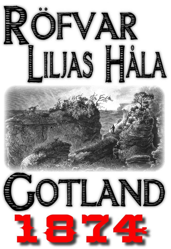 Book Cover: Skildring av Röfvar Liljas håla på Gotland