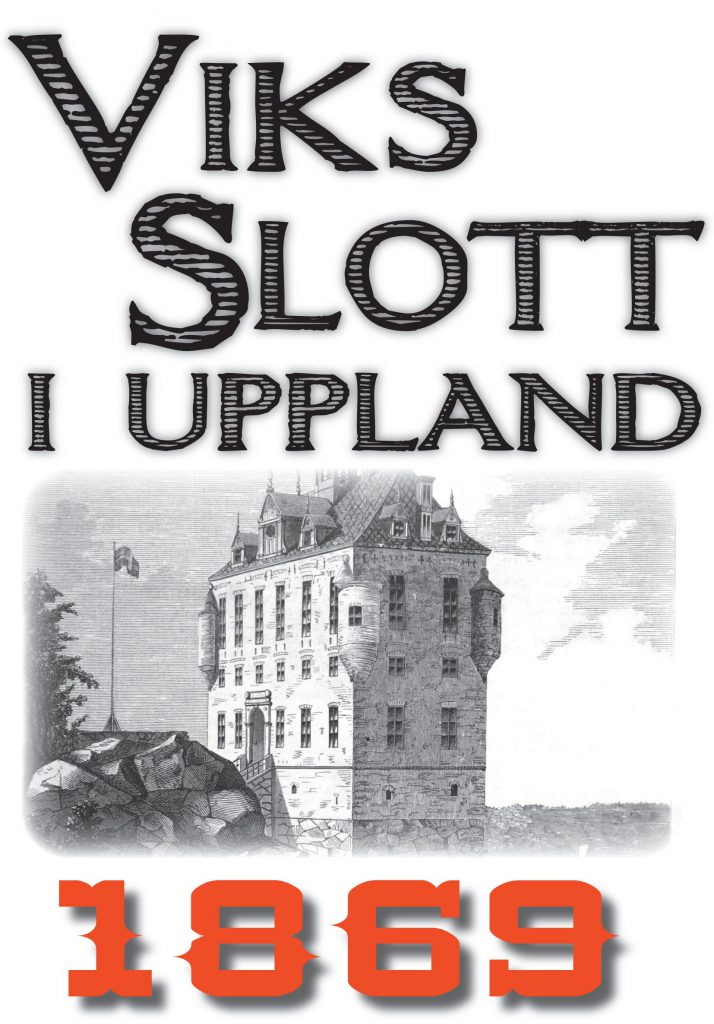 Book Cover: Skildring av Viks slott i Uppland år 1869