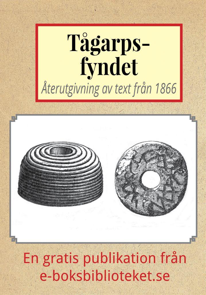 Book Cover: Tågarpsfyndet – Återutgivning av text från 1866