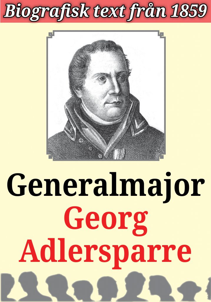 Book Cover: Biografi: Militären Georg Adlersparre