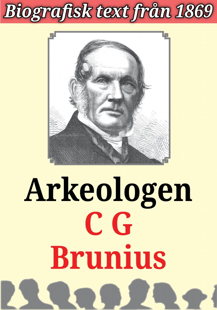 Book Cover: Biografi: Arkeologen Carl Georg Brunius