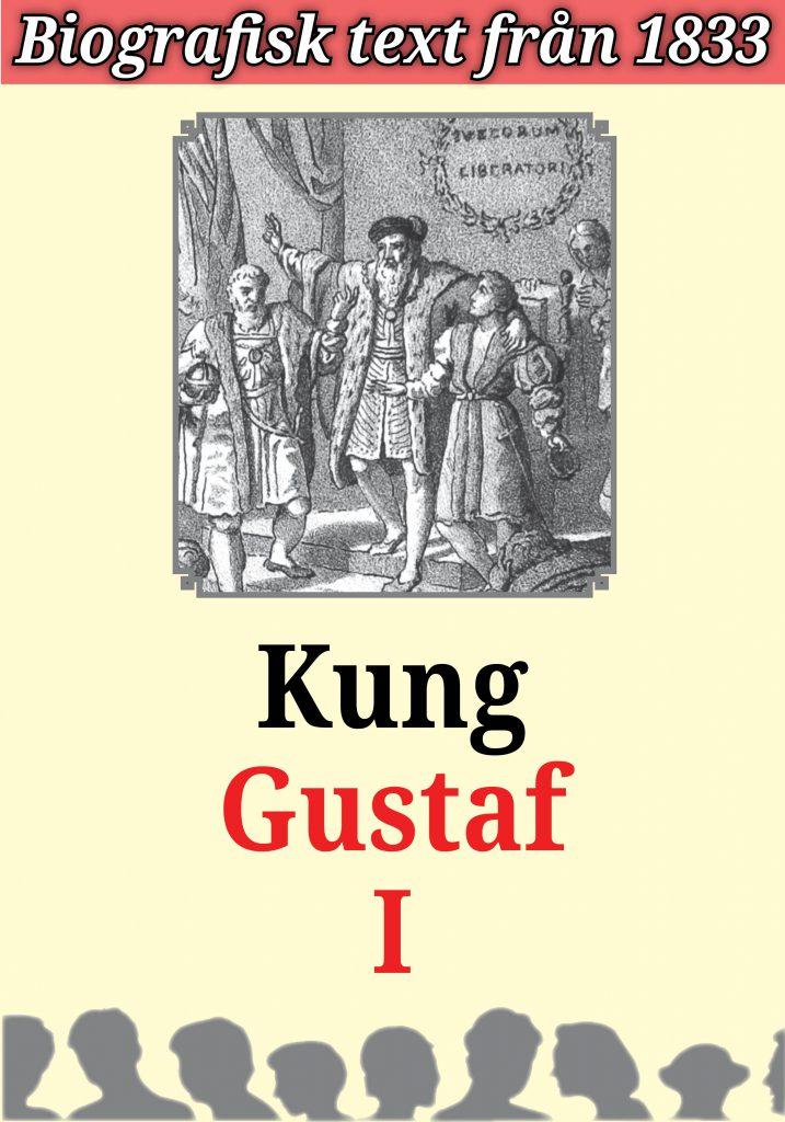 Book Cover: Biografi: Bilder ur Gustaf I:s lif