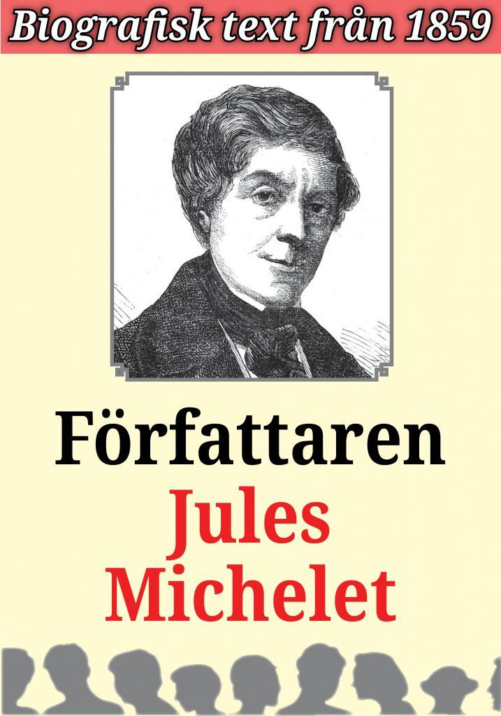 Book Cover: Biografi: Författaren Jules Michelet