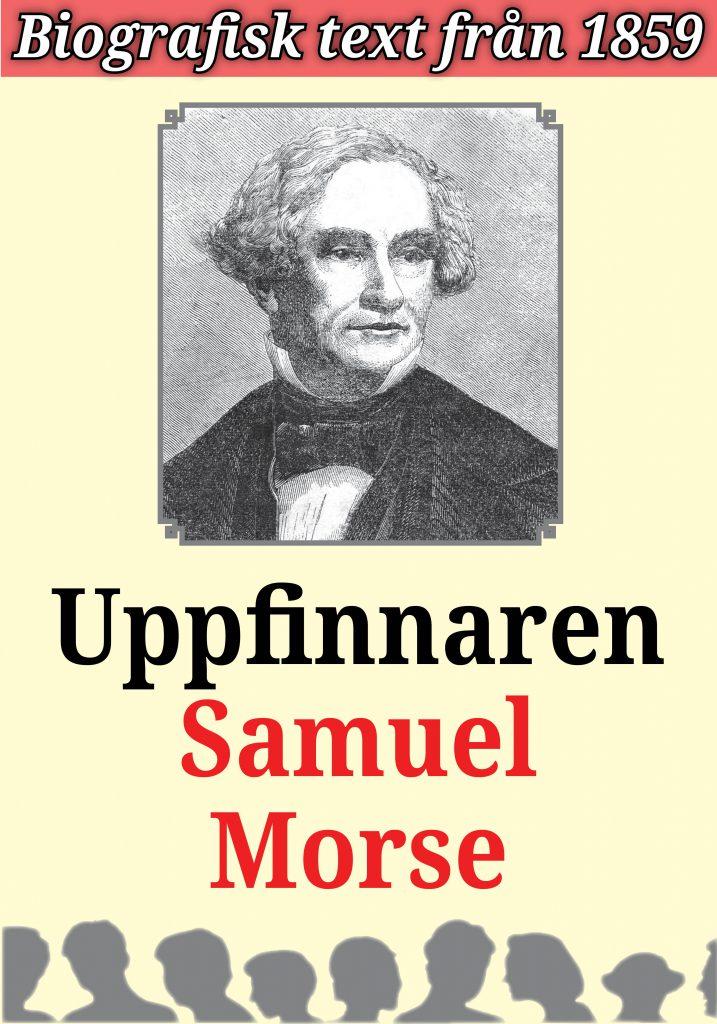 Book Cover: Biografi: Uppfinnaren Samuel Morse