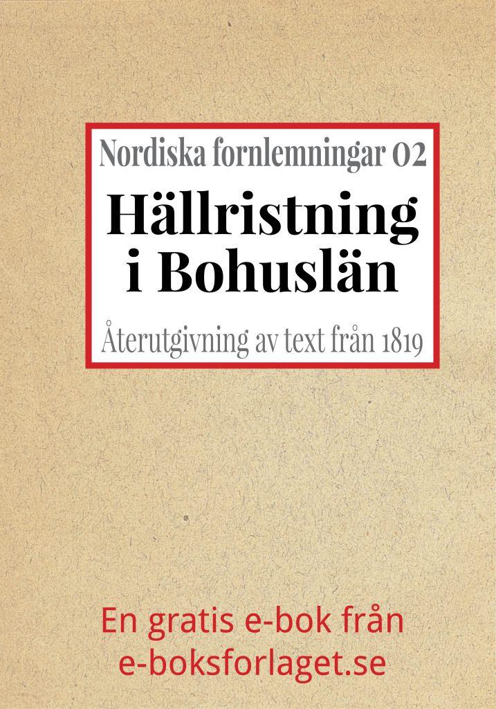 Book Cover: Nordiska fornlemningar 2 – II. Hällristning i Bohuslän