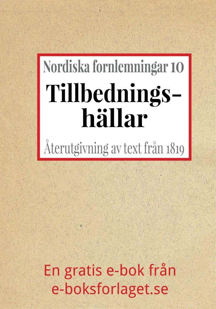 Book Cover: Nordiska fornlemningar 10 – X. Tillbedningshällar i Bohuslän