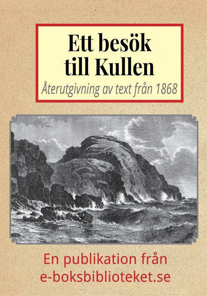 Book Cover: Ett besök till Kullen år 1869