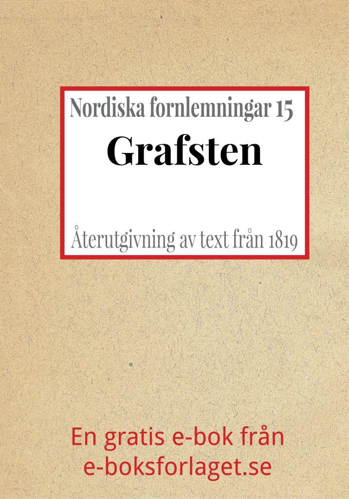 Book Cover: Nordiska fornlemningar 15 – XV. Grafsten
