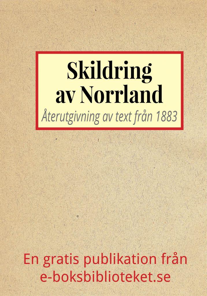 Book Cover: Skildring av Norrland år 1883