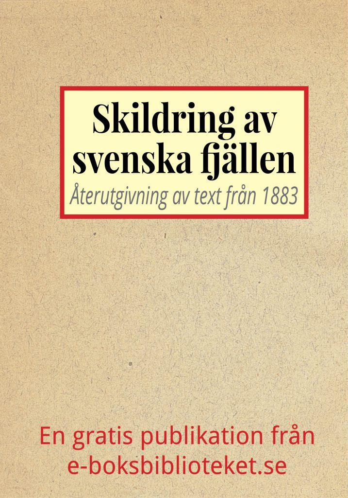 Book Cover: Skildring av svenska fjällen