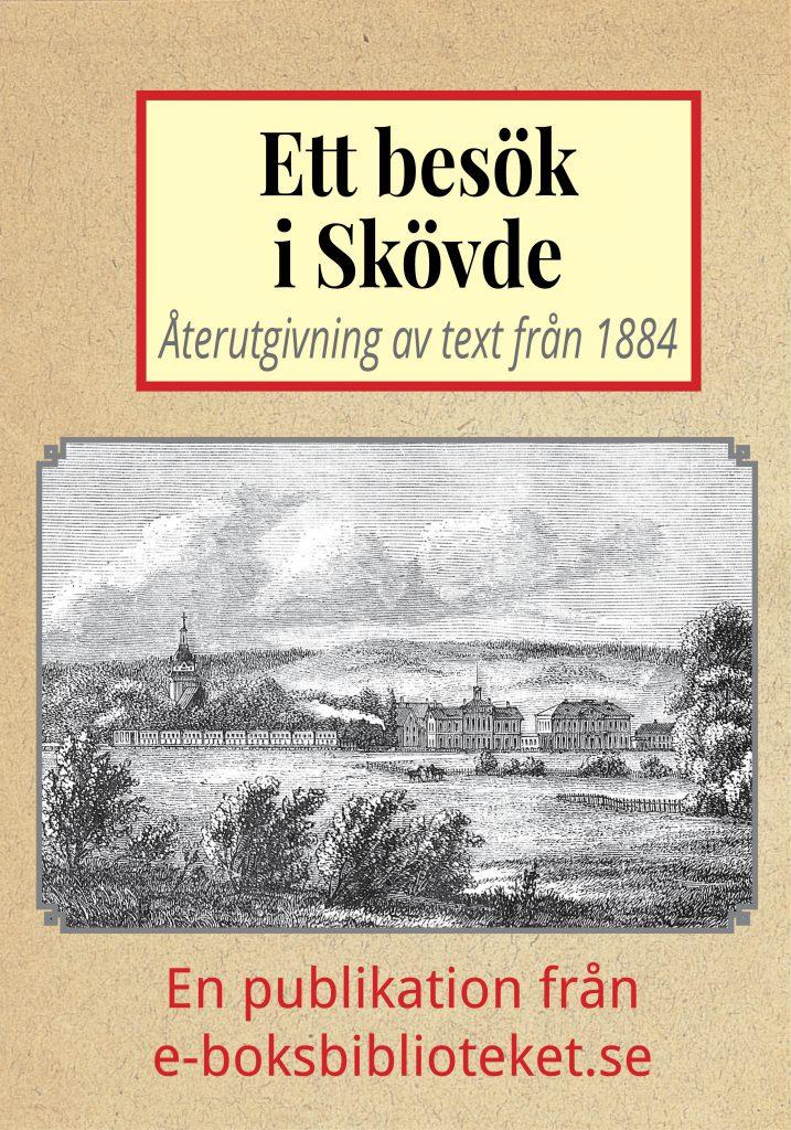 Book Cover: Ett besök i Skövde år 1884