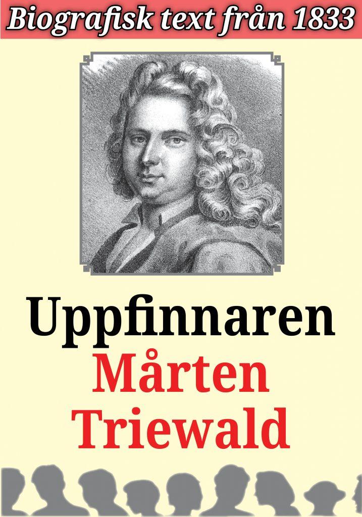 Book Cover: Biografi: Uppfinnaren Mårten Triewald