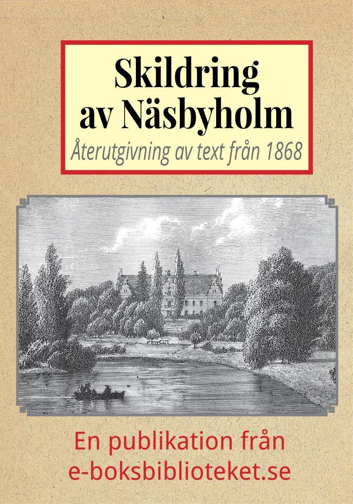 Book Cover: Skildring av herrgården Näsbyholm