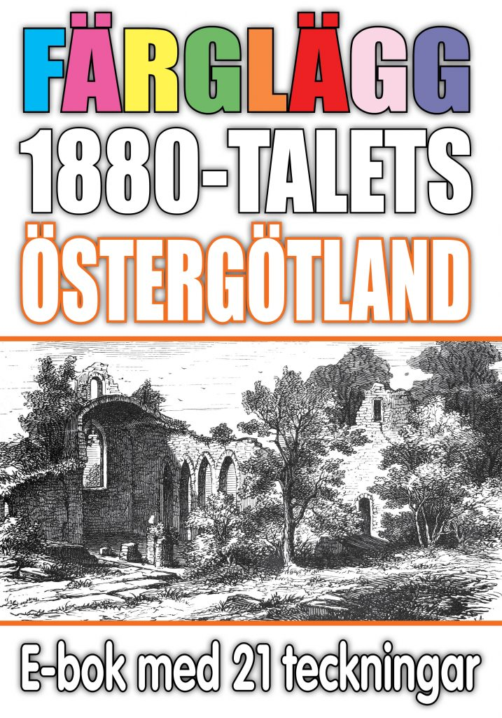 Book Cover: Färglägg 1880-talets Östergötland – E-bok med 21 teckningar