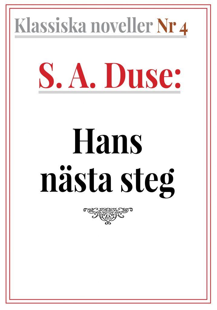 Book Cover: Klassiska noveller 4. S. A. Duse – Hans nästa steg. Berättelse