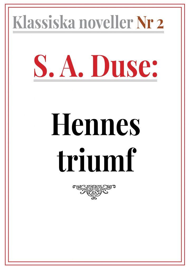 Book Cover: Klassiska noveller 2. S. A. Duse – Hennes triumf. Berättelse