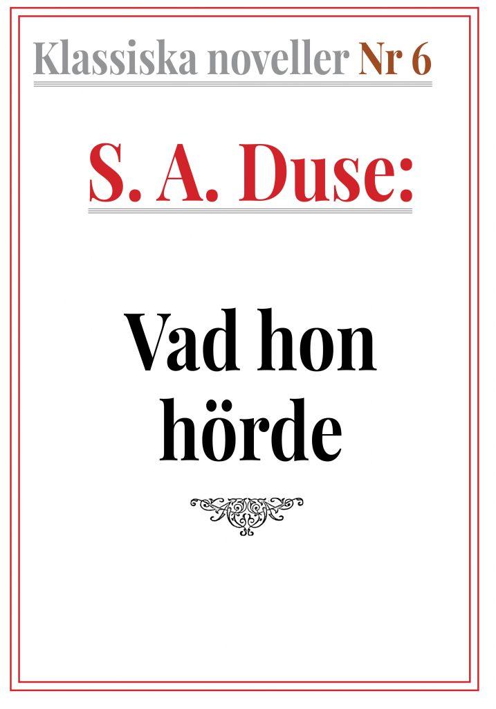 Book Cover: Klassiska noveller 6. S. A. Duse – Vad hon hörde