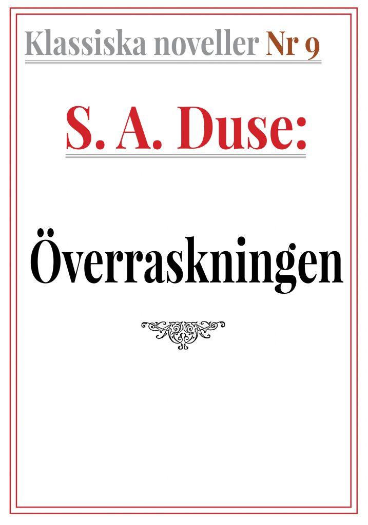 Klassiska noveller 9. S. A. Duse – Överraskningen. Återutgivning av text från 1926