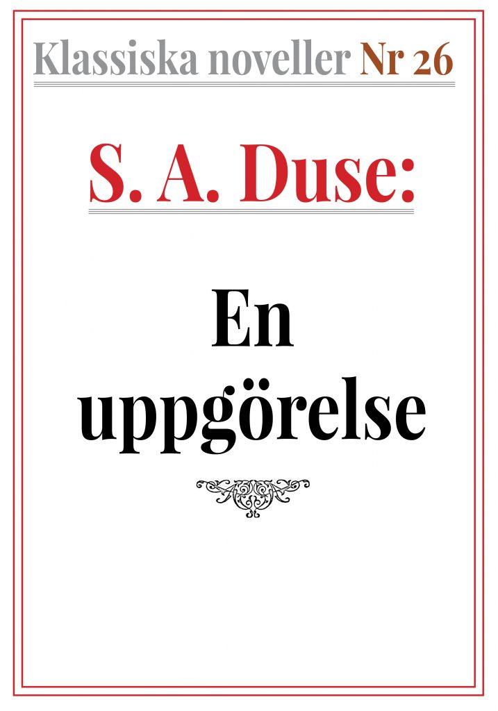 Book Cover: Klassiska noveller 26. S. A. Duse – En uppgörelse. Dialog