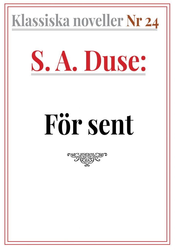 Book Cover: Klassiska noveller 24. S. A. Duse – För sent. Skiss