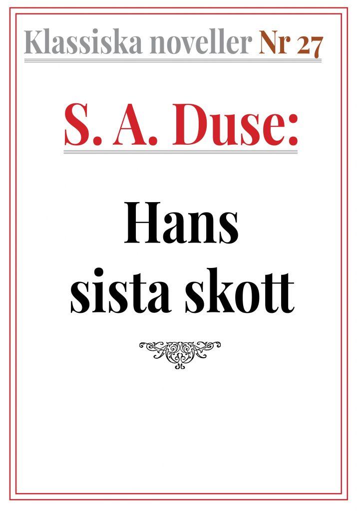 Book Cover: Klassiska noveller 27. S. A. Duse – Hans sista skott. Bild från kriget