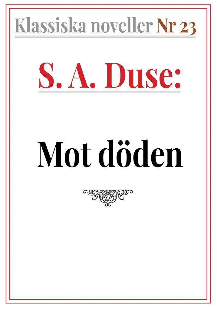 Book Cover: Klassiska noveller 23. S. A. Duse – Mot döden. Berättelse