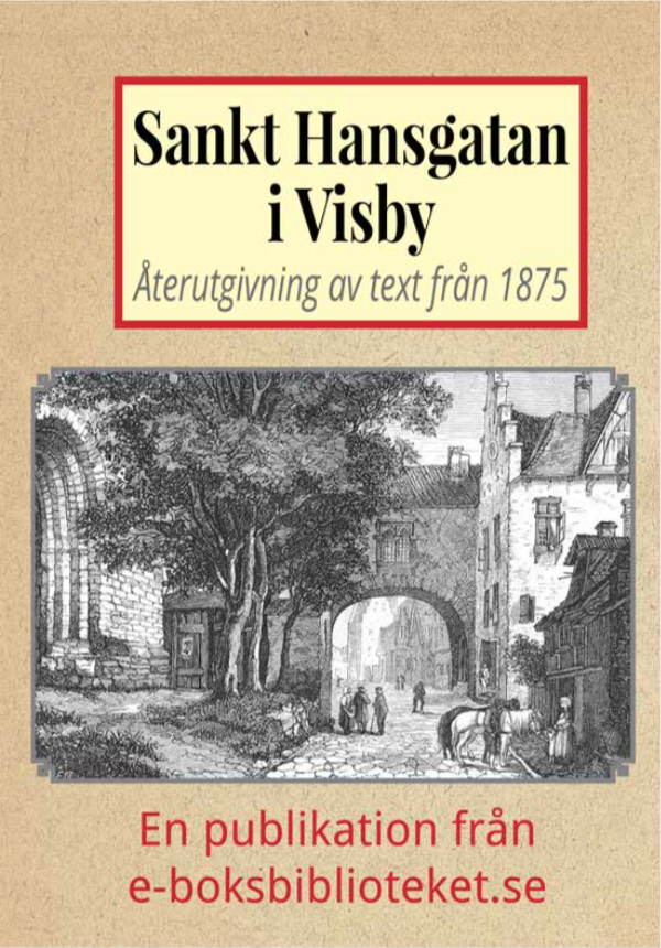 Book Cover: Skildring av Sankt Hansgatan i Visby år 1875