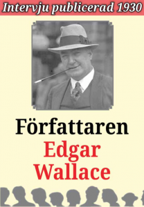 Book Cover: Biografi – Intervju med författaren Edgar Wallace