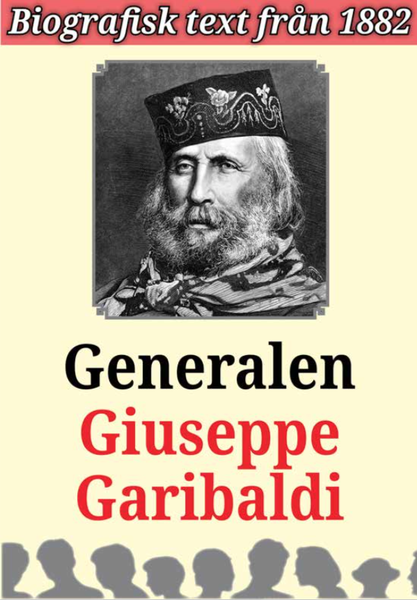 Book Cover: Biografi: Generalen Guiseppe Garibaldi