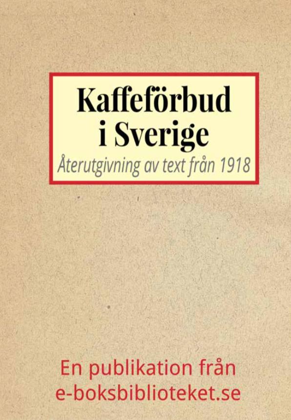 Book Cover: Kaffeförbud i Sverige