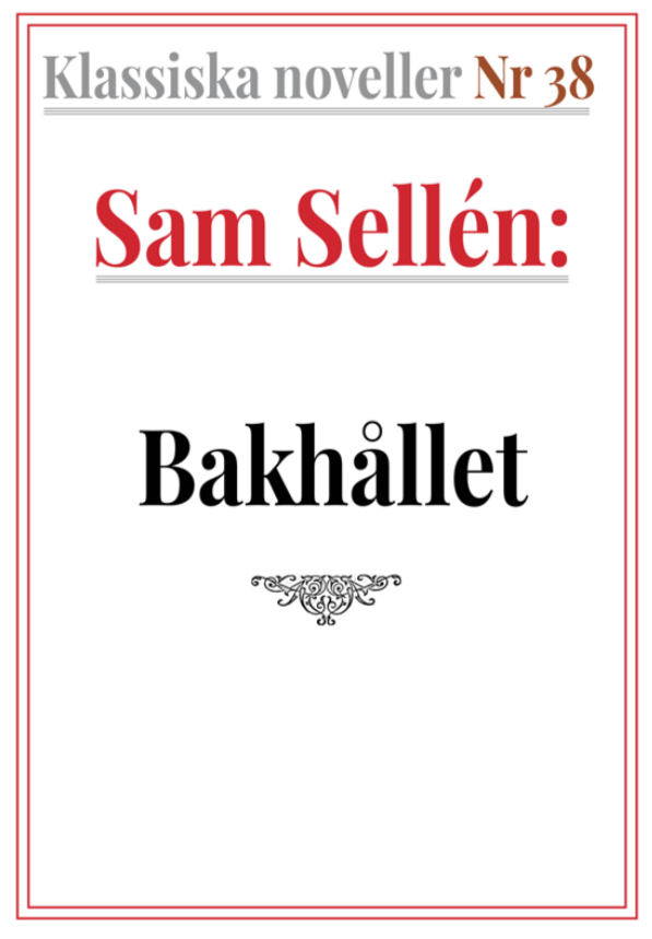Book Cover: Klassiska noveller 38. Sam Sellén – Bakhållet. Berättelse