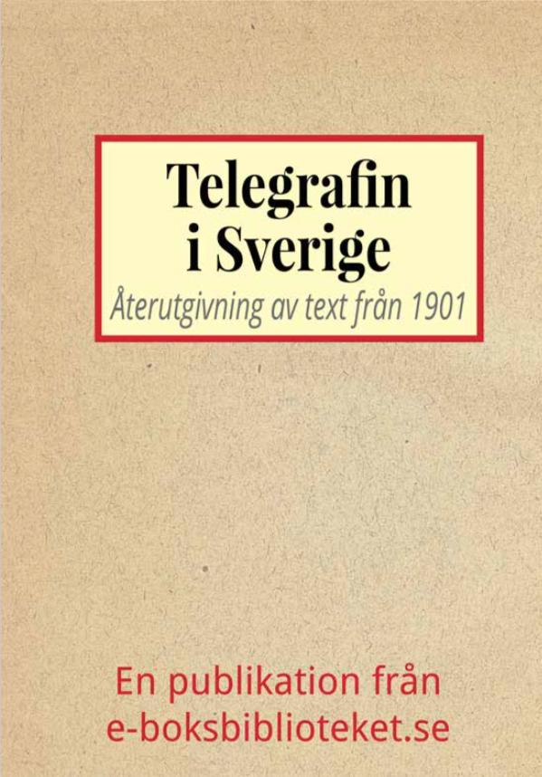 Book Cover: Telegrafväsendet i Sverige