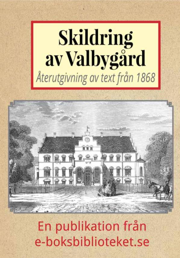 Book Cover: Skildring av Valbygård