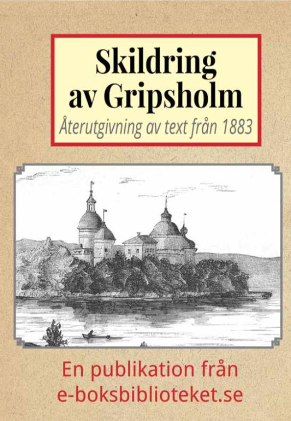Book Cover: Skildring av Gripsholms slott