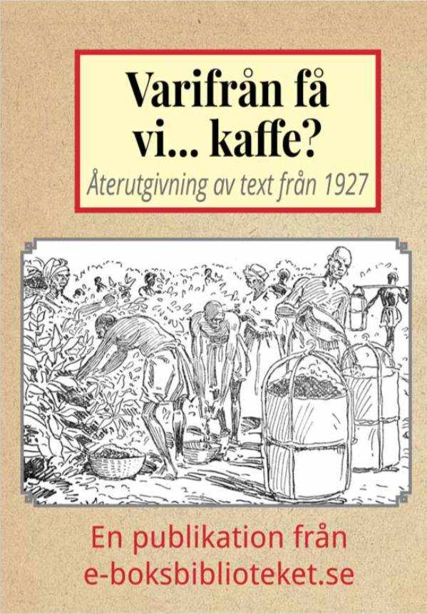 Book Cover: Varifrån få vi… kaffe?