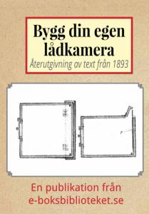 Book Cover: Bygg din egen lådkamera