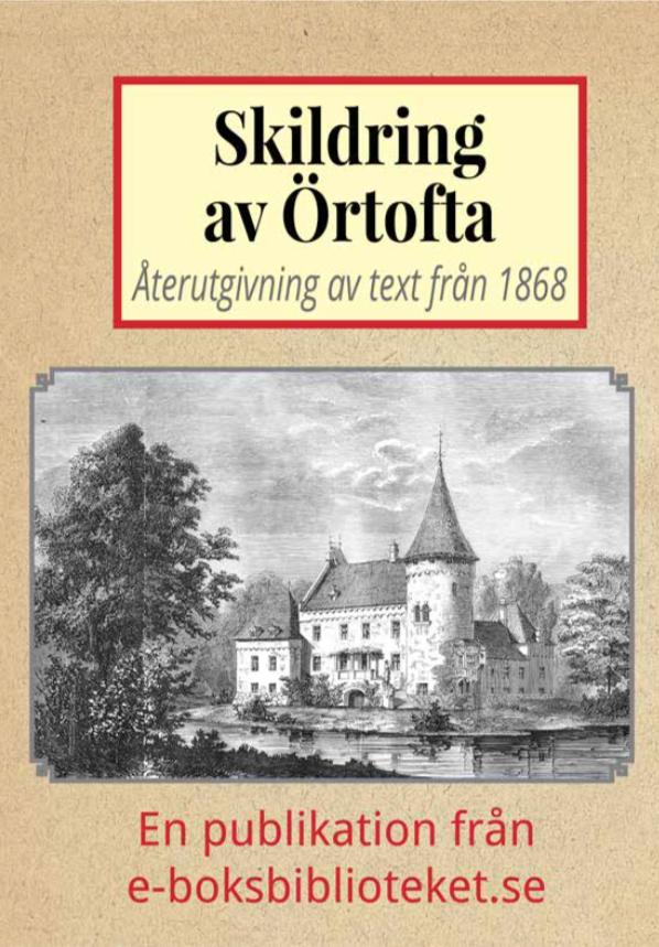 Book Cover: Skildring av Örtofta slott