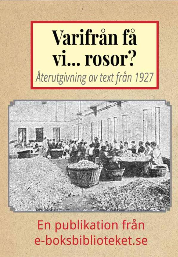 Book Cover: Varifrån få vi… rosor?