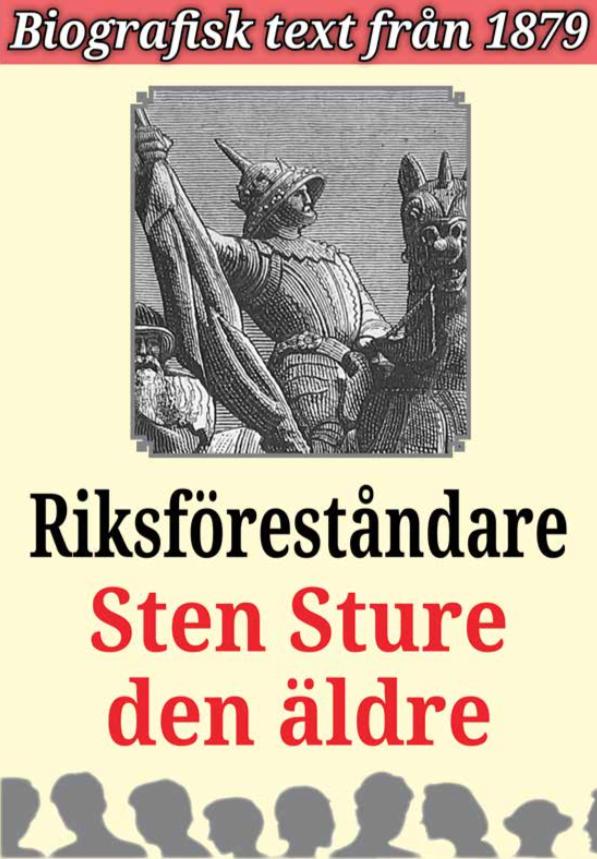 Book Cover: Biografi: Sten Sture den äldre