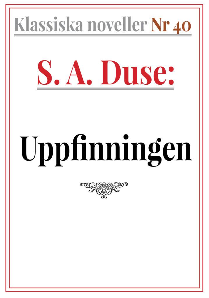 Book Cover: Klassiska noveller 40. S. A. Duse – Uppfinningen