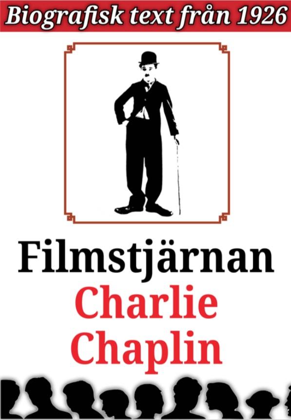 Book Cover: Biografi: Filmstjärnan Charlie Chaplin