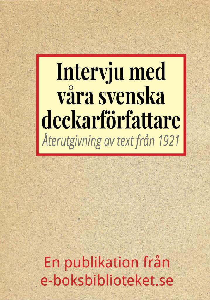 Book Cover: Intervju med svenska deckarförfattarna