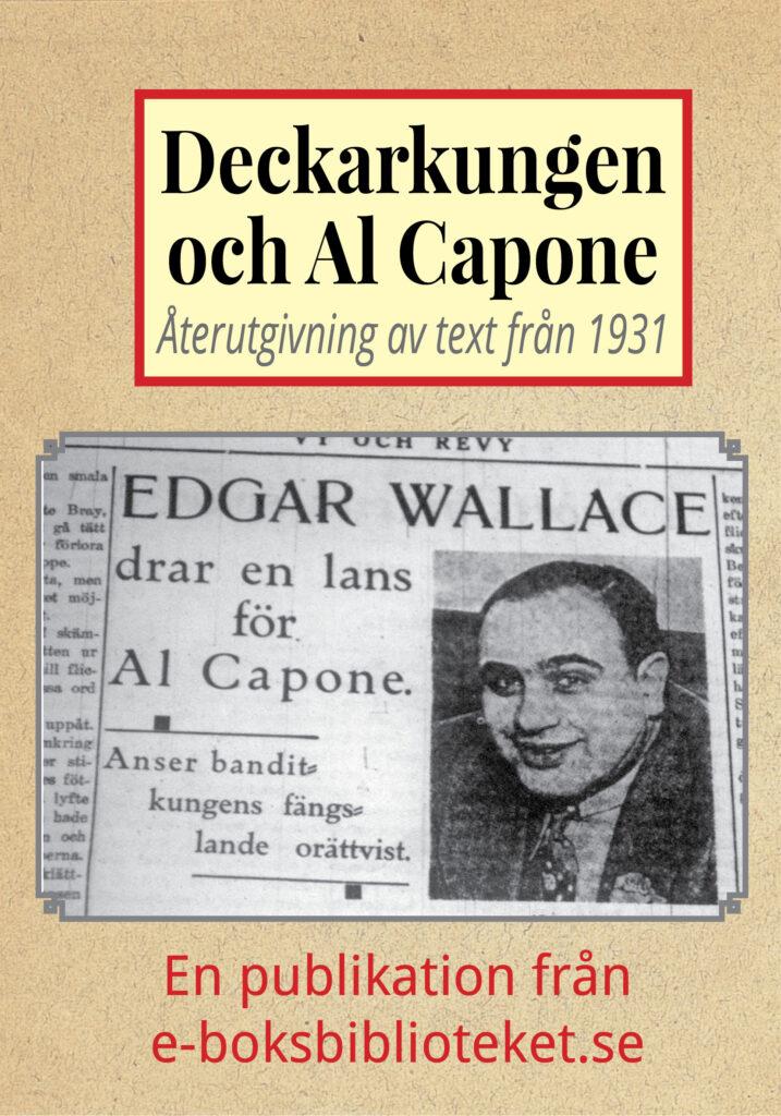 Book Cover: Deckarkungen och Al Capone