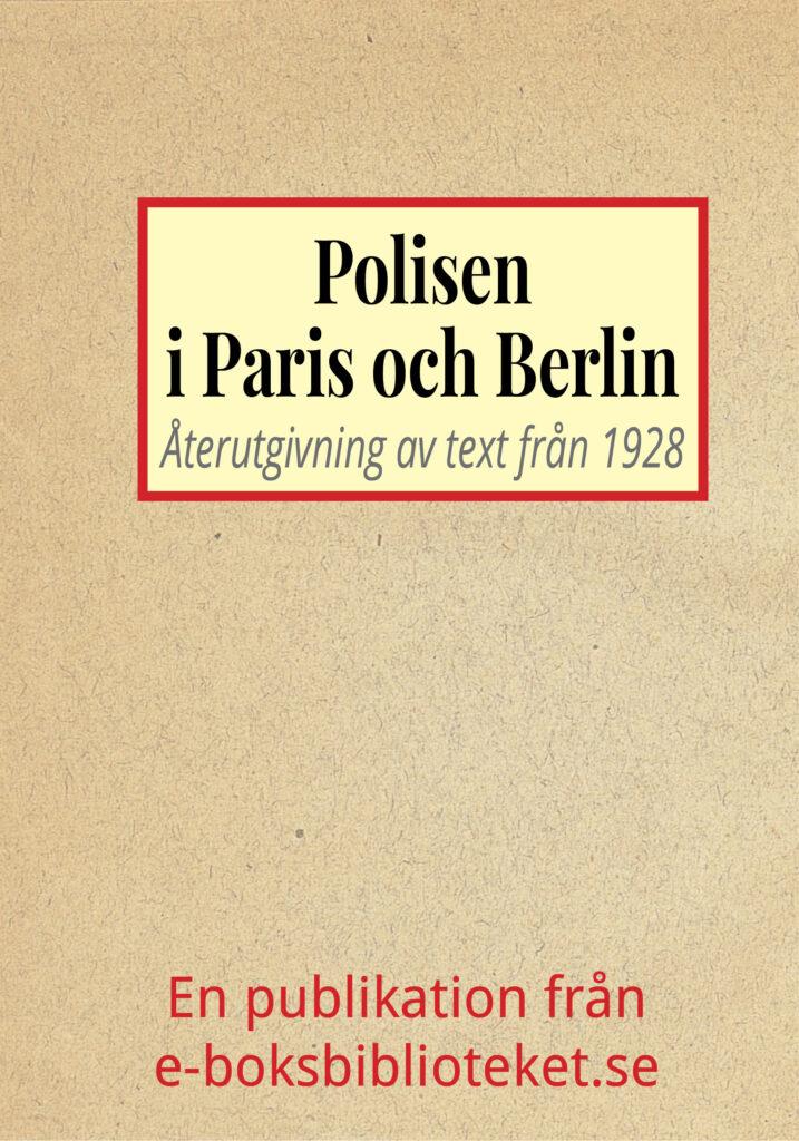 Book Cover: Skildring från Paris och Berlins polisvärld